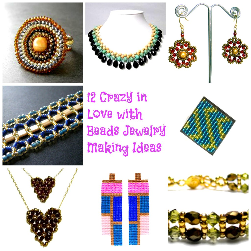 12 Crazy in Love with Beads Joyas para hacer ideas